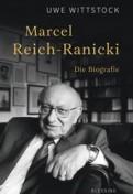 Marcel Reich-Ranicki. Eine Biographie
